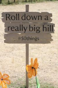 roll down hill